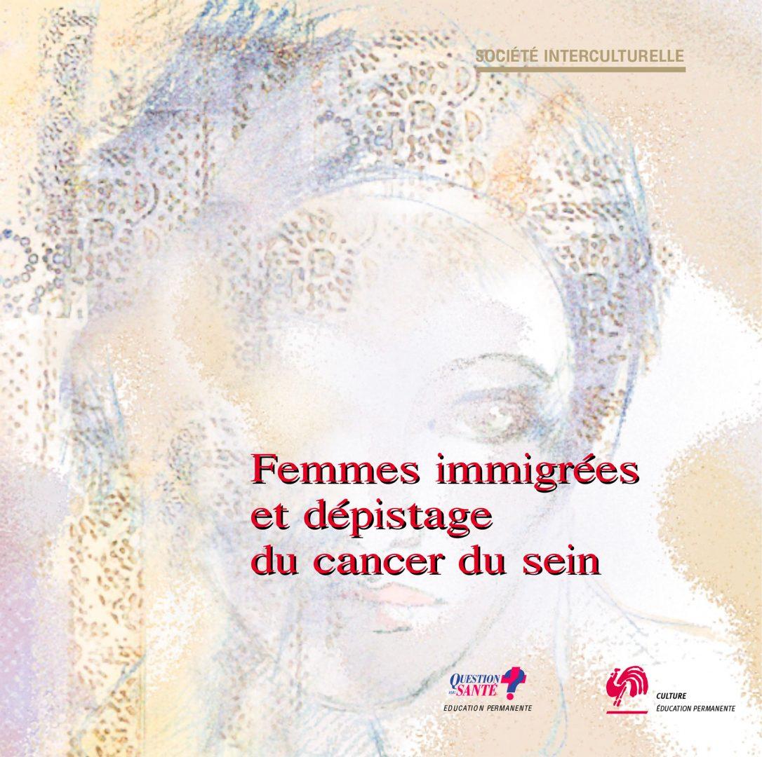 20060623 Img Femmesimmigreescancersein Bd Vf