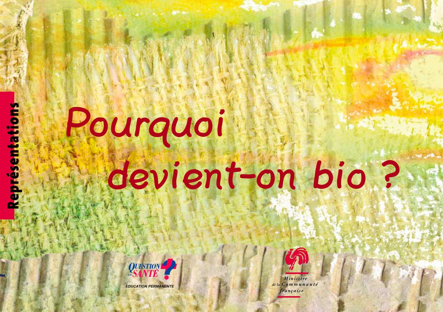 20100621 Img Pourquoibio Bd Vf